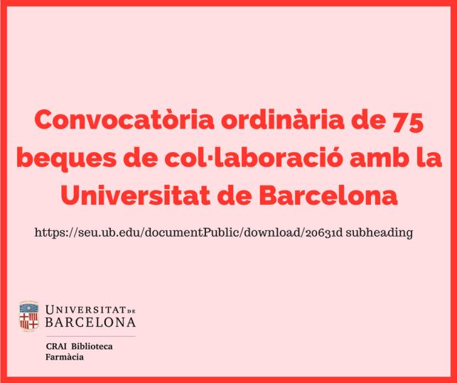 convocatoria-ordinaria-de-75-beques-de-col%c2%b7laboracio-amb-la-universitat-de-barcelona-1