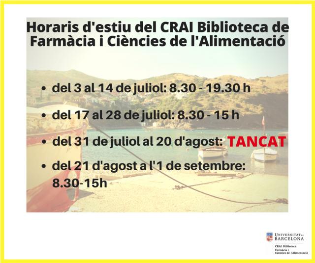 Horaris d'estiu del CRAI Biblioteca de Farmàcia i Ciències de l'Alimentació (1)